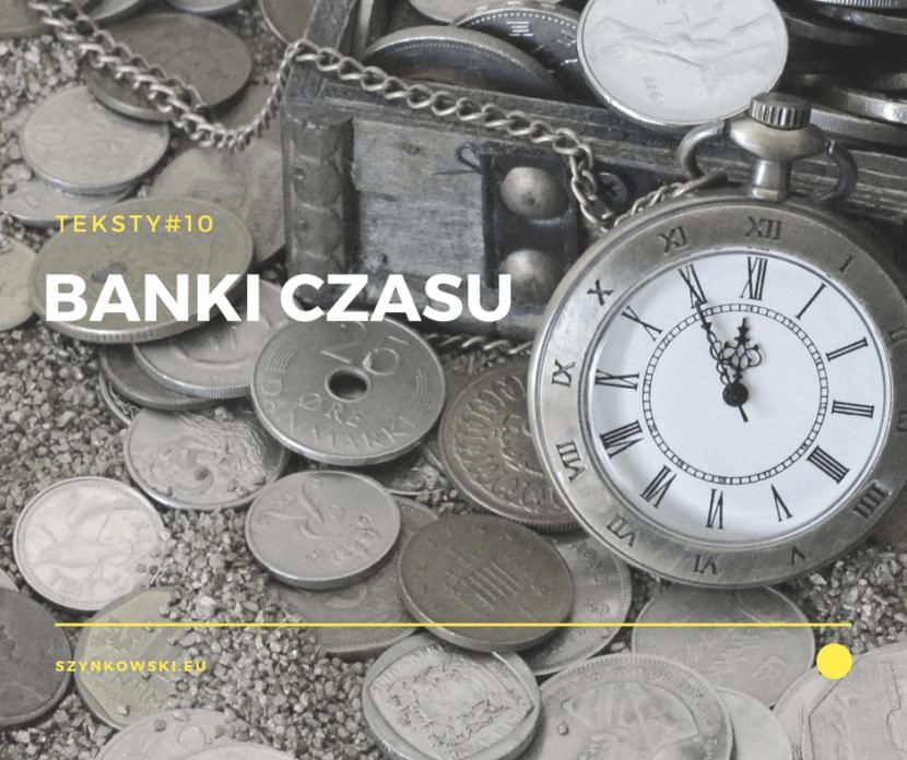 teksty 10. banki czasu