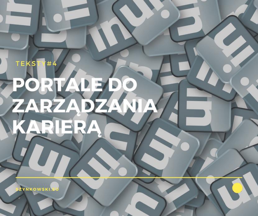 teksty 4. portale do zarządzania karierą