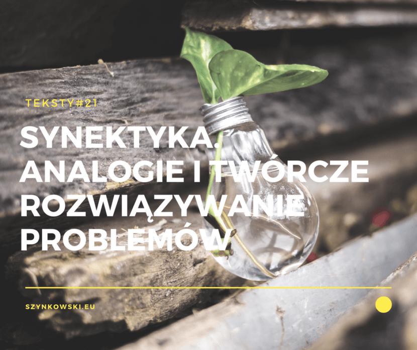 teksty 21. synektyka