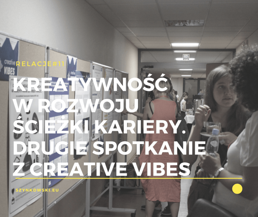relacje 11. creative vibes 2018