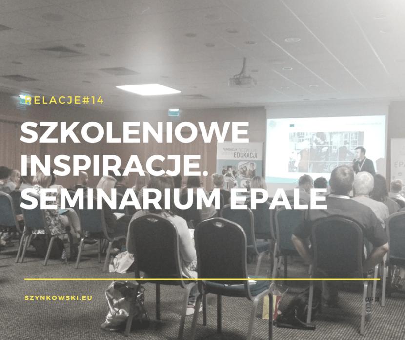 relacje 14. seminarium EPALE
