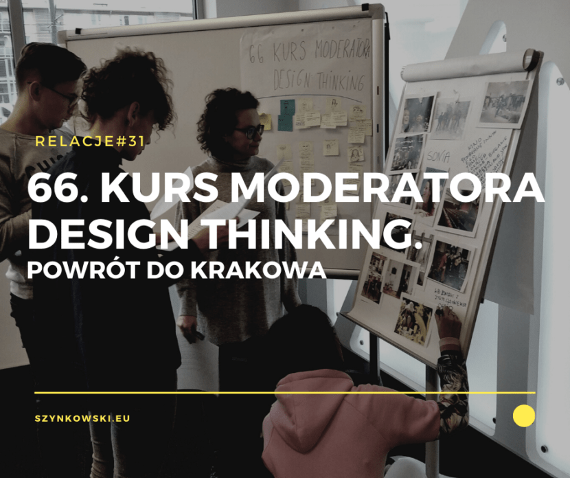 66. Kurs Moderatora Design Thinking - relacja