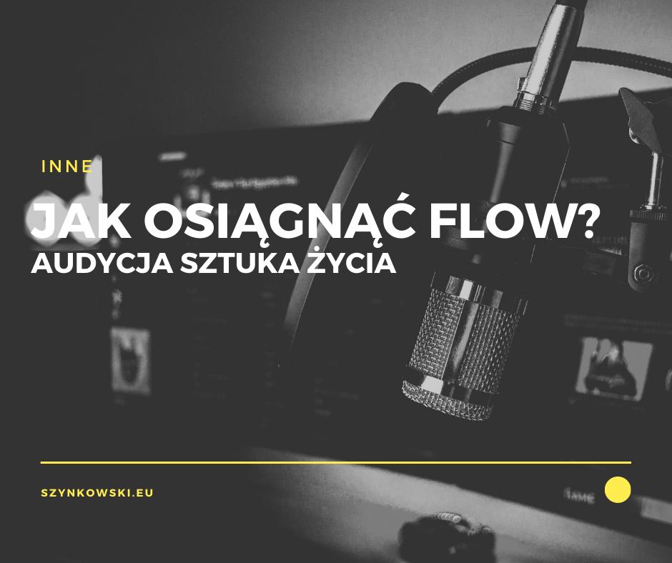 Jak osiągnąć flow?